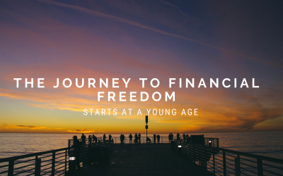 The Journey To Financial Freedom Starts At A Young Age